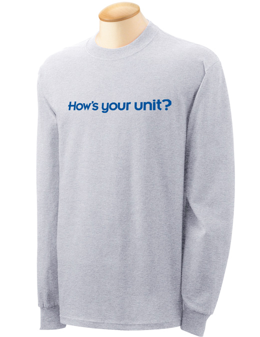 How's Your Unit? Long Sleeve T-shirt