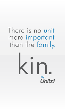 There is no unit more important than the family. kin. by Unitz1